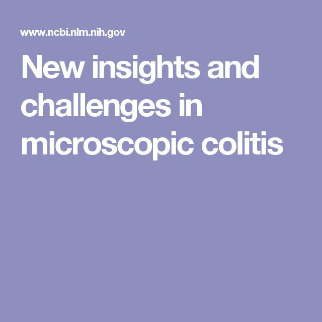 New insights and challenges in microscopic colitis