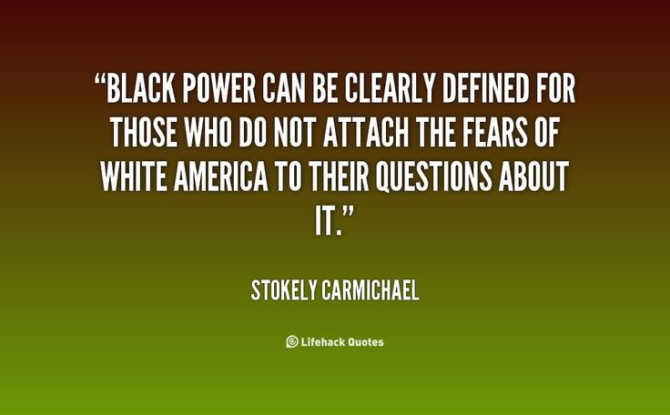 stockley carmichael essay The late manning marable's malcolm x, peniel joseph's stokely: a life, and  joshua bloom  he quotes a passage from carmichael's essay.