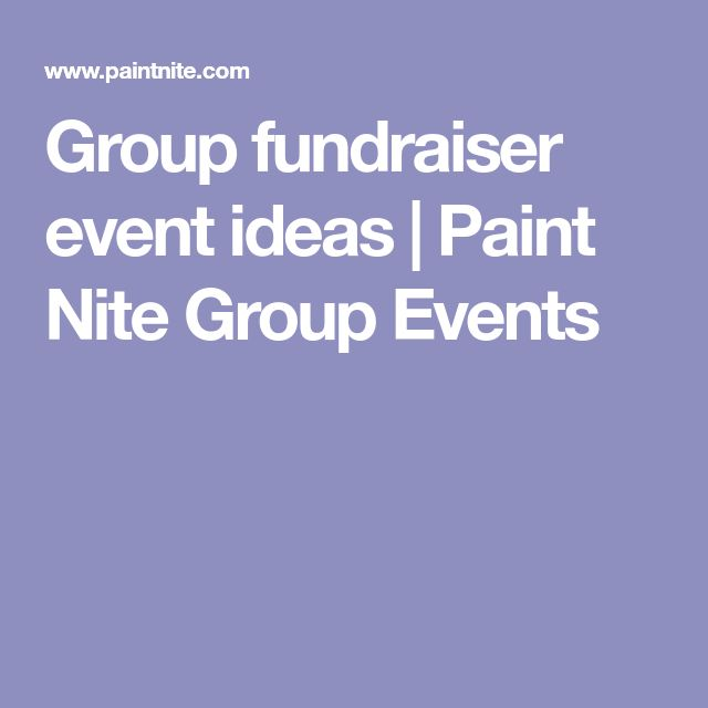 Group fundraiser event ideas | Paint Nite Group Events