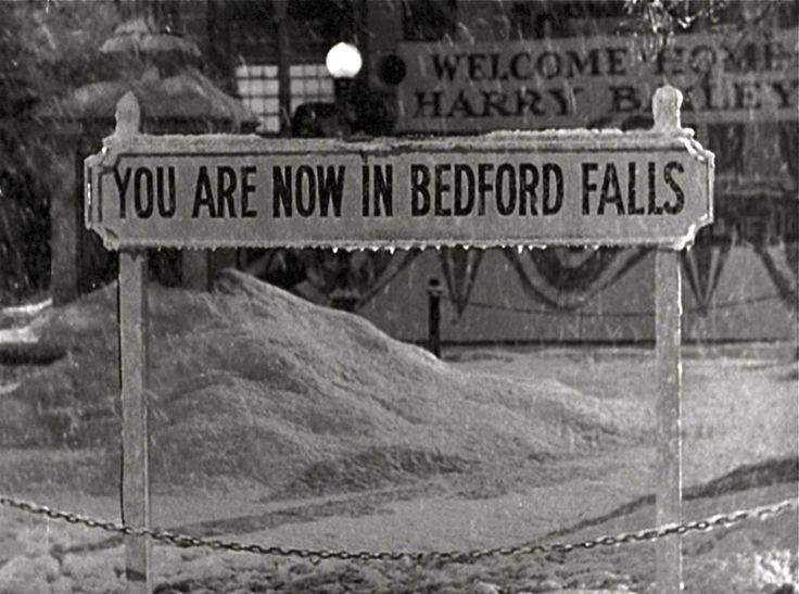 "Put a sign outside door that says ""You Are Now In Beford Falls"""