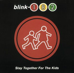 stay together for the kids blink 182