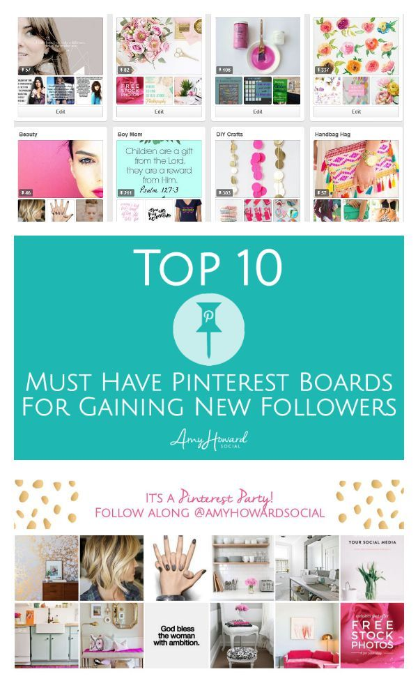 Top 10 Must Have Pinterest Boards for Gaining New Followers!