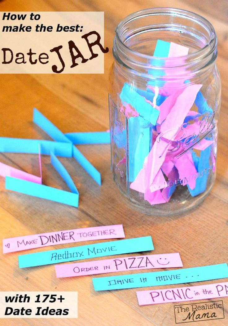 Make a Date Jar with 175 Date Ideas. Blues for him and pinks for her. You could even make one with the kids too!