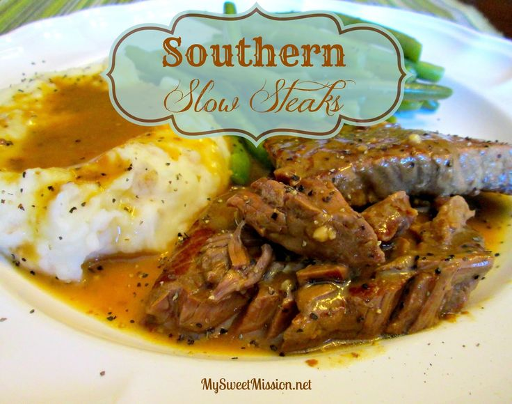 Southern Slow Steaks at MySweetMission.net