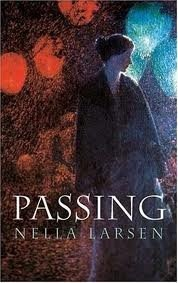 Passing by Nella Larsen- Finished 5/5/13