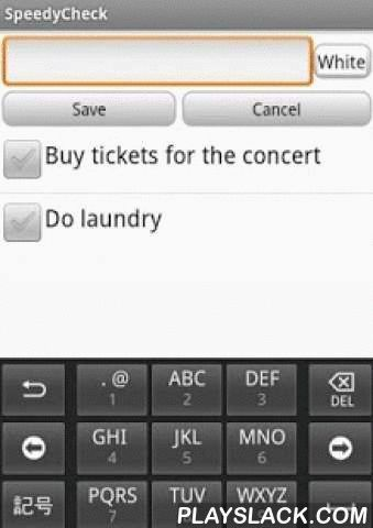 Smart Check  Android App - playslack.com , Smart Check is a free, smart, simple and easy way to check your tasks and ToDo list. You may write down what you have to do, or even the shop list, and then simply check them as they are completed. The app has a color system which you can add to your items, so you can join them by categories.You can set alarm to your tasks, so you get a reminder to complete them! Youa laso have your ranking on completed tasks