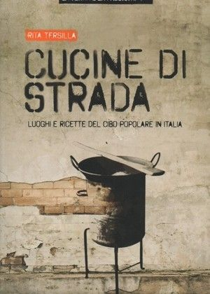 Cucine di Strada by Rita Tersilla
