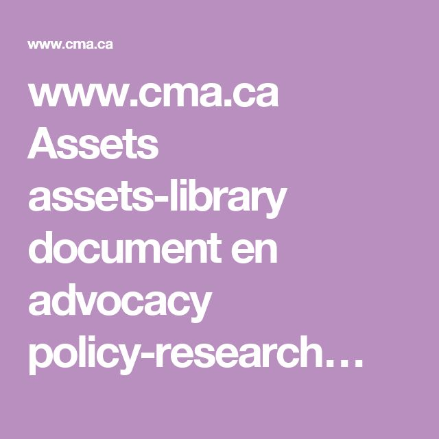 www.cma.ca Assets assets-library document en advocacy policy-research…