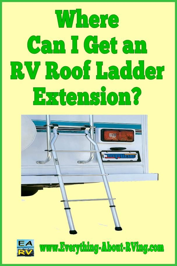 Here is our answer to Where Can I Get an RV Roof Ladder Extension?  I have a 2000 Holiday Rambler Endeavor and I am looking for the extension ladder that goes with the roof access ladder. I have tried every known resource and keep coming up empty handed.  Read Our Answer Here: http://www.everything-about-rving.com/where-can-i-get-an-rv-roof-ladder-extension.html Happy RVing! #rving #rv #camping #leisure #outdoors #rver #motorhome #travel
