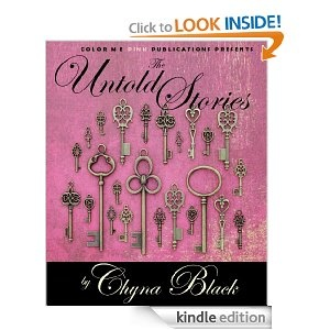 The Untold Stories written by me as Chyna Black
