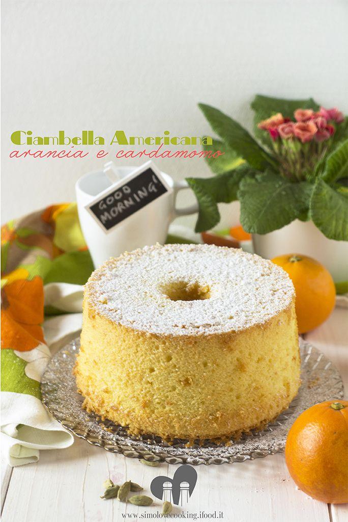 ciambella americana arancia e cardamomo - Orange and cardamom chiffon cake