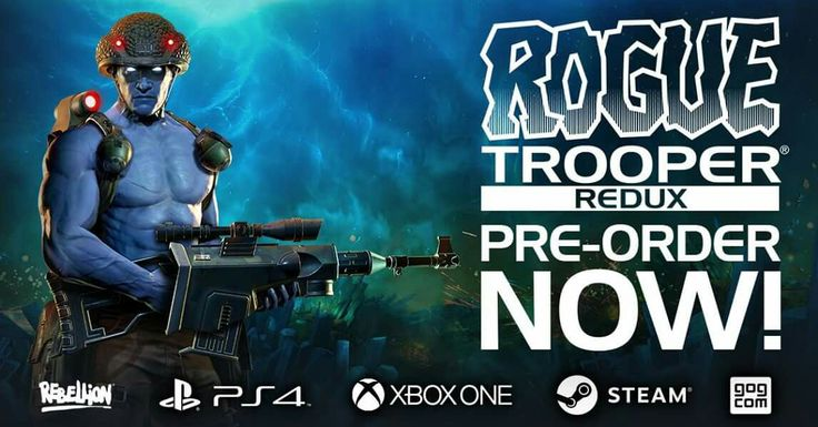 Rogue Trooper Redux is available to pre-order NOW on PS4, Xbox One, Steam & GOG! http://roguetrooper.com/
