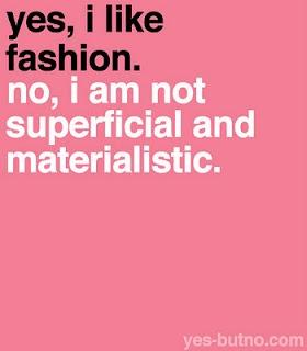 yes, i like fashion.