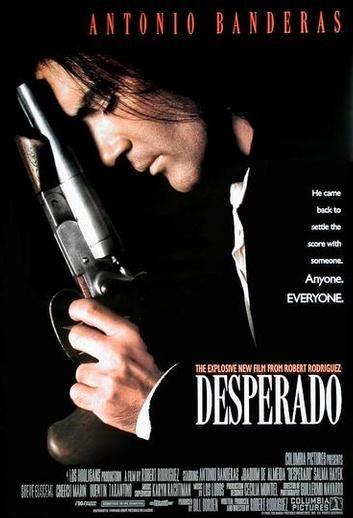Desperado Movie Poster   Desperado-Movie-Poster.jpg                                                                                                                                                      More
