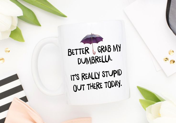 Better Grab My Dumbrella, Funny Coffee Mug, Sarcastic Mug, Introvert Mug, Introvert Gift, Funny Quote Mug, Stupid Out There, Sarcastic Gift by mhuglife on Etsy
