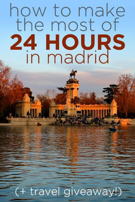 How to make the most of 24 hours in Madrid, Spain + travel giveaway!