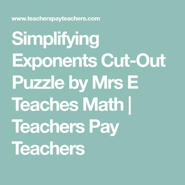 Simplifying Exponents Cut-Out Puzzle by Mrs E Teaches Math | Teachers Pay Teachers