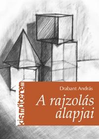 A rajzolás alapjai 2. kiadás