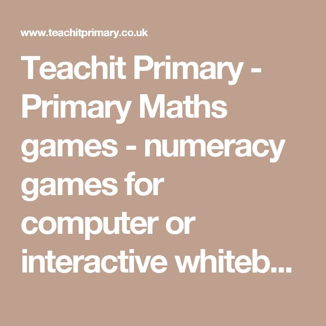 Teachit Primary - Primary Maths games - numeracy games for computer or interactive whiteboard