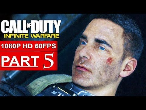 http://callofdutyforever.com/call-of-duty-gameplay/call-of-duty-infinite-warfare-gameplay-walkthrough-part-5-campaign-1080p-hd-60fps-no-commentary-2/ - CALL OF DUTY INFINITE WARFARE Gameplay Walkthrough Part 5 CAMPAIGN [1080p HD 60FPS] - No Commentary  CALL OF DUTY INFINITE WARFARE Walkthrough Part 1 and until the last part will include the full CALL OF DUTY INFINITE WARFARE Gameplay on PS4. This CALL OF DUTY INFINITE WARFARE Gameplay is recorded in 1080p HD and will include