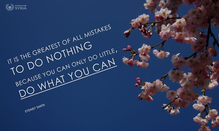 """It is the greatest of all mistakes to do nothing because you can only do little, do what you can"" #quote #mistakes #do #can #motivation #little #nothing #charity"