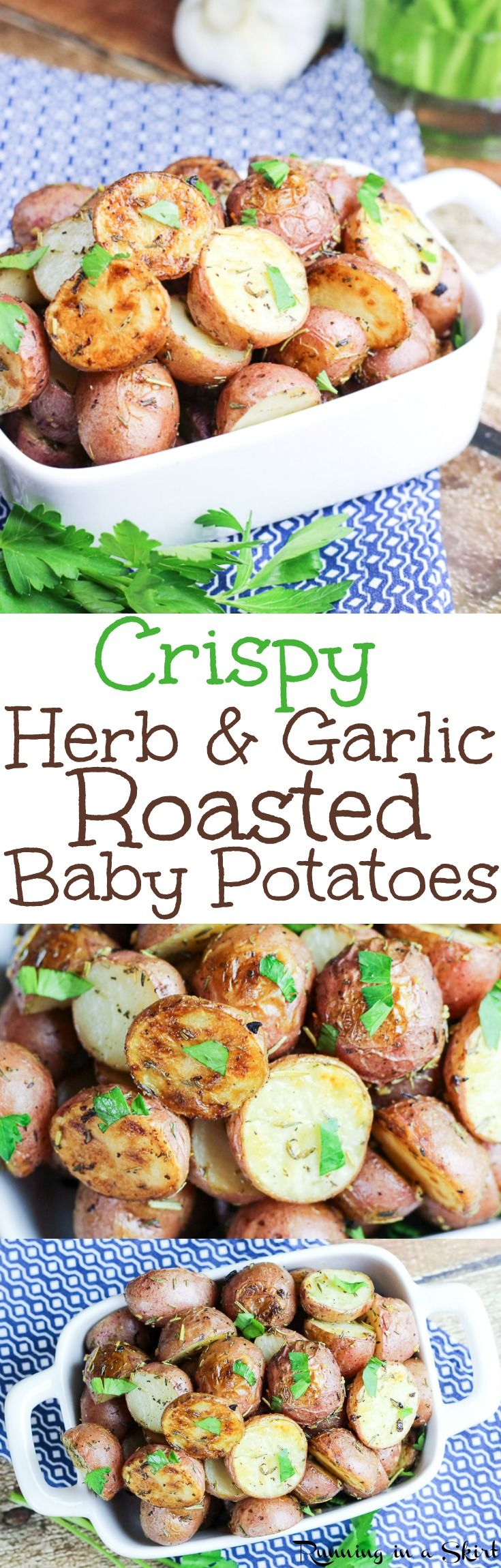 Crispy Oven Roasted Potatoes recipe - an easy and healthy recipe for baby red potatoes tossed in olive oil, garlic and herbs (rosemary and thyme.)  Great for dinner or for a crowd!  Roasted at 450!  Vegan, Vegetarian / Running in a Skirt