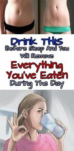 Drink This Before Sleep And You Will Remove Everything You are Eaten During The Day
