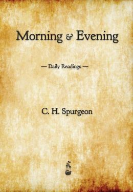 C.H Spurgeon's Morning & Evening
