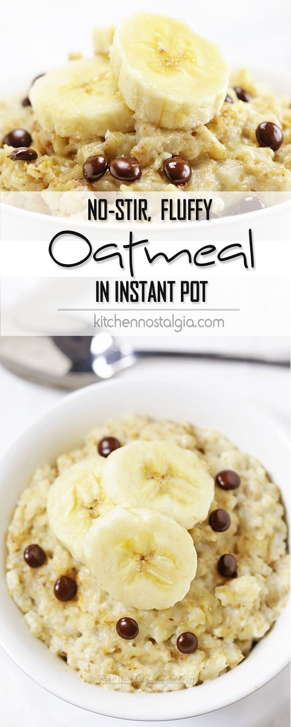 Instant Pot Oatmeal - no-stir, fluffiest oatmeal, cooked for 10 min in electric pressure cooker!!