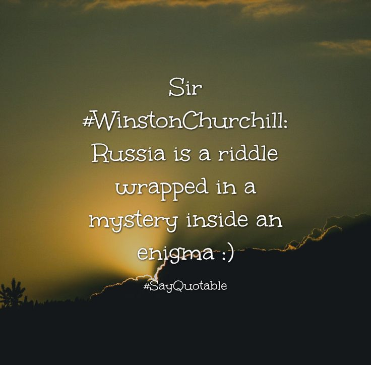 Quotes about Sir #WinstonChurchill: Russia is a riddle wrapped in a mystery inside an enigma :)  with images background, share as cover photos, profile pictures on WhatsApp, Facebook and Instagram or HD wallpaper - Best quotes
