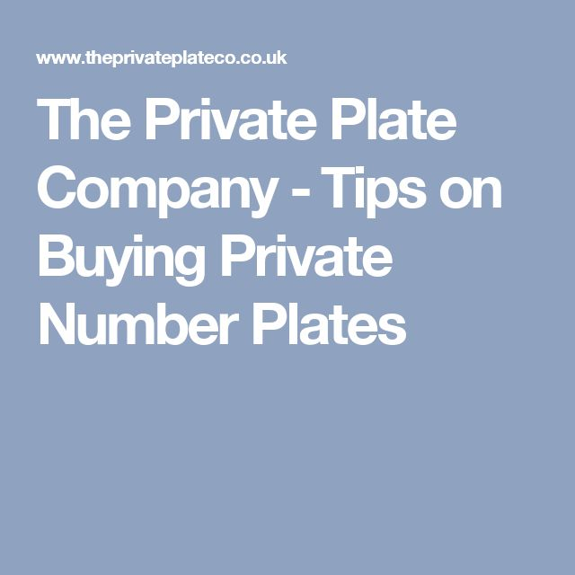 The Private Plate Company - Tips on Buying Private Number Plates