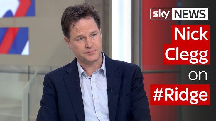 Nick Clegg on #Ridge