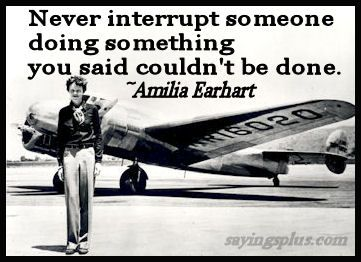 Amelia Earhart Quotes and Sayings