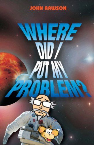 Where Did I Put My Problem?: The Art of Problem Solving, http://www.amazon.com/dp/B00M1ZMCD0/ref=cm_sw_r_pi_awdm_n-rQvb1VJ4SHD