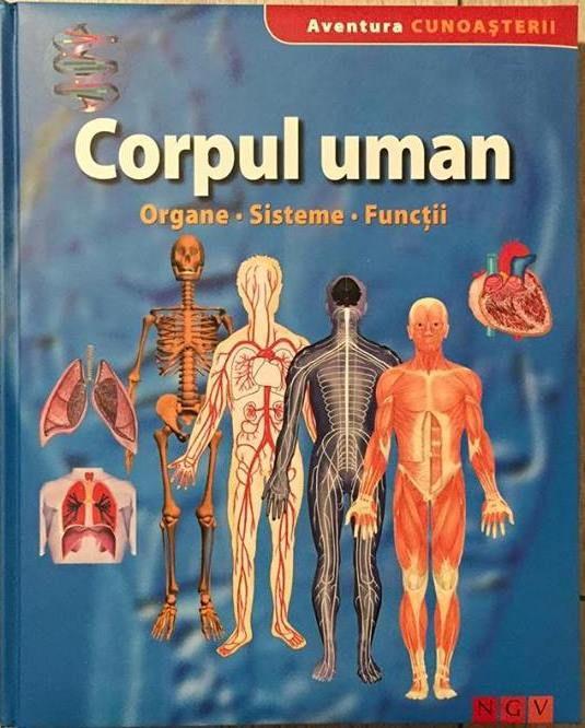 Corpul uman - Colectia Aventura Cunoasterii - Editrua NGVș Varsta: 4+; Aceasta carte ofera copiilor si tinerilor interesati de corpul uman toate raspunsurile dorite. Cartea descrie clar si pe intelesul tuturor organele si sistemele corpului, de la foza nazala pana la epifiza si rinichi, de la metabolism pana la auz si organul echilibrului.