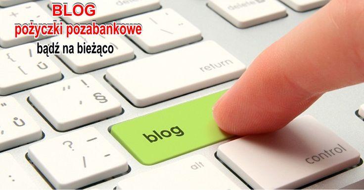 Nowy blog poświęcony pożyczkom pozabankowym. Warto go przeczytać. Wszystko na stronie: http://pozyczki-ok.blogspot.com/