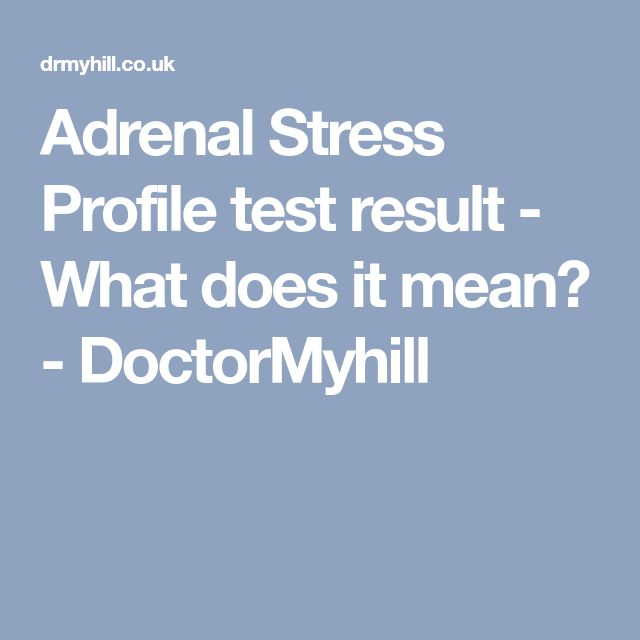 Adrenal Stress Profile test result - What does it mean? - DoctorMyhill