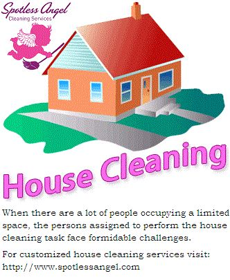 When there are a lot of people occupying a limited space, the persons assigned to perform the #housecleaning task face formidable #challenges. For #customized #housecleaningservices visit: http://www.spotlessangel.com