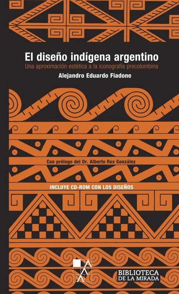 El Diseño Indigena Argentino Book Lists, Playing Cards, Books, Google, Tatoo, Art School, Paintings, American Decor, Wedding Ring