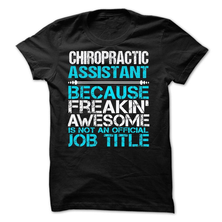 CHIROPRACTIC ASSISTANT T-Shirts, Hoodies. VIEW DETAIL ==► https://www.sunfrog.com/No-Category/CHIROPRACTIC-ASSISTANT-60226297-Guys.html?id=41382