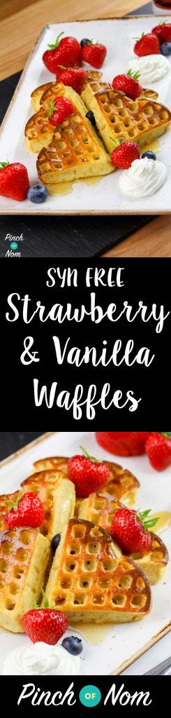 Syn Free Strawberry & Vanilla Waffles | Slimming World - http://pinchofnom.com/recipes/syn-free-strawberry-vanilla-waffles-slimming-world/                                                                                                                                                                                 More