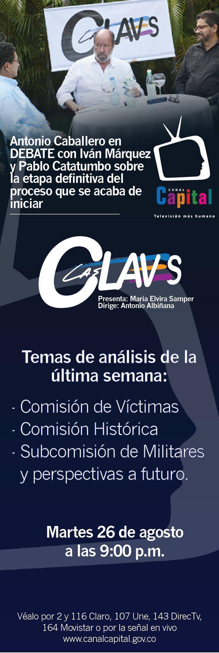 Publicación El Espectador Programa Las Claves Referencia: Cuba Todos los derechos reservados a Canal Capital Diseño: Alexander Hidrobo