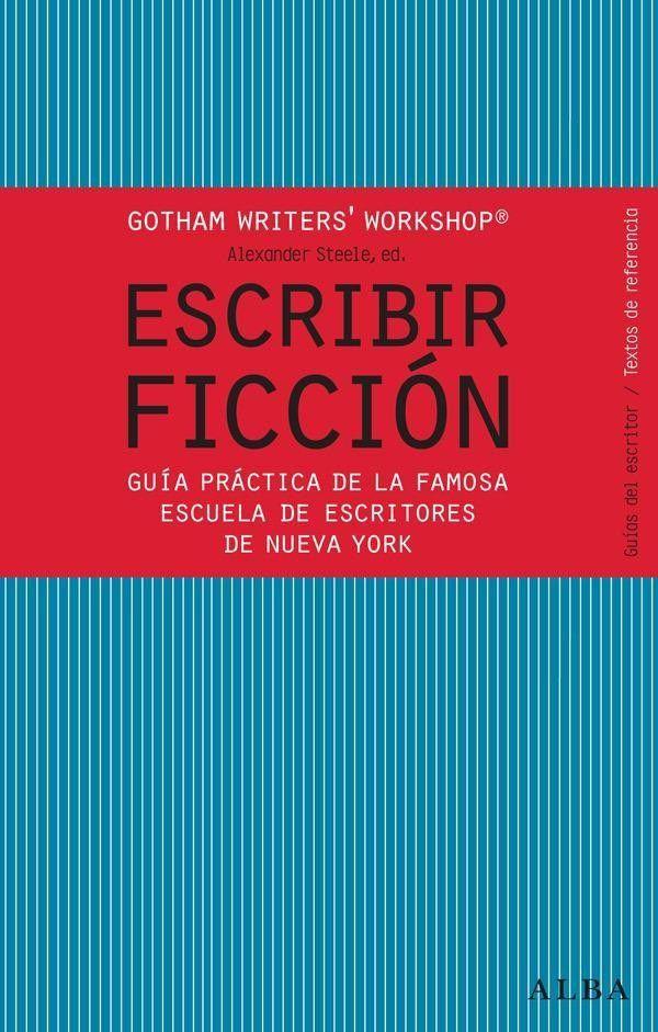 Escribir Ficción Escribir Novela Escritores Escritura Narrativa