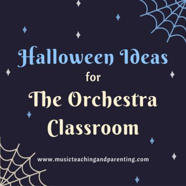 Orchestra Teaching Ideas: Halloween is a great opportunity for fun and creative teaching Here are some activities that I do before Halloween to incorporate creativity and some theory into the orchestra class.