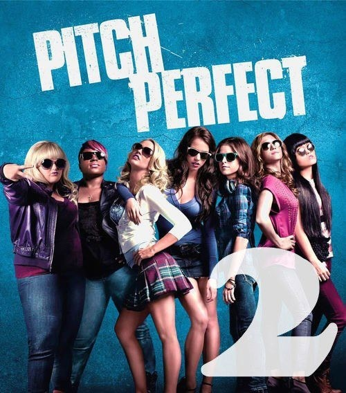 Pitch perfect 2!!!!! Woot woot :D