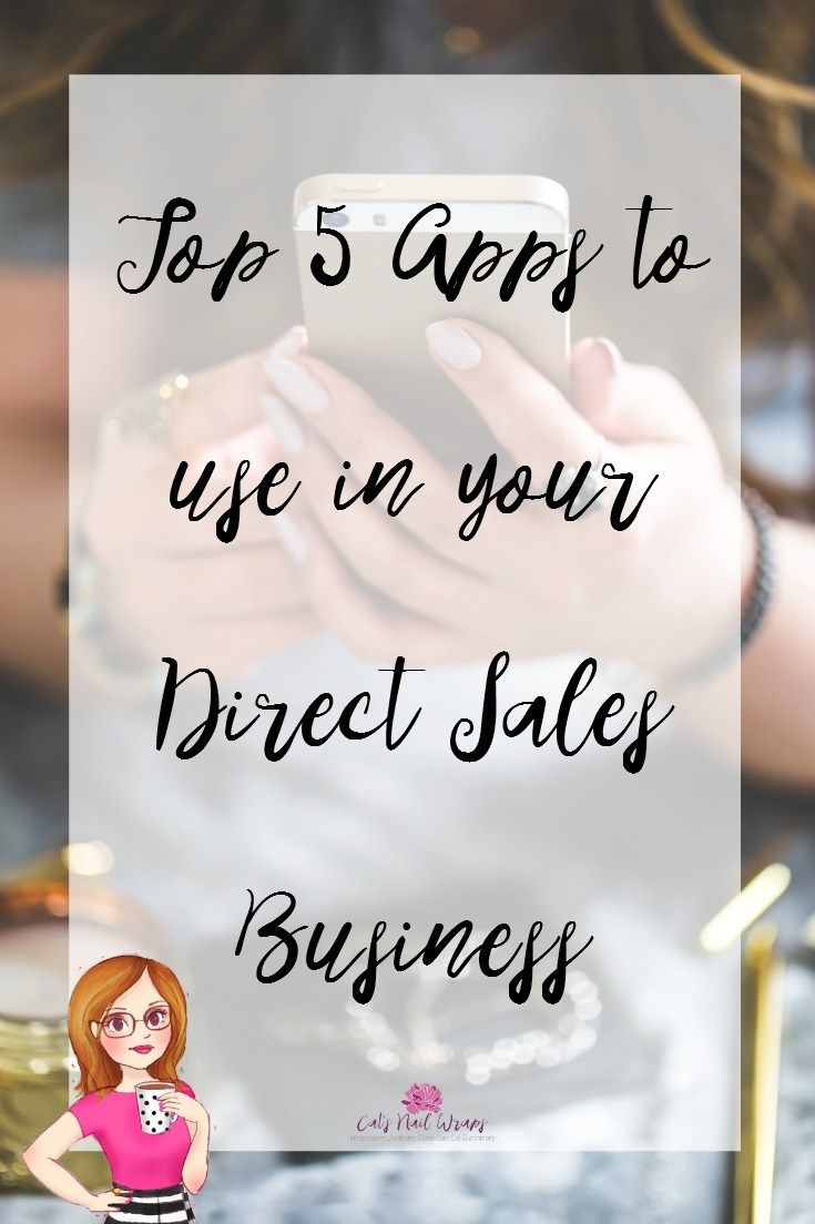 Top 5 Apps to use in your Direct Sales Business | From Cat'sNailWraps