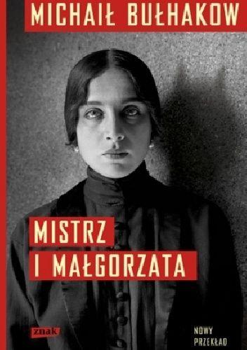 """""""Mistrz i Małgorzata"""" to nie tylko najważniejsza powieść XX wieku, ale jedno z najbardziej tajemniczych dzieł światowej literatury, pełne zagadek, symboli, niedopowiedzeń.  Mogłoby się wydaw..."""