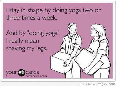 LOL: Types Of Yoga, Long Legs, Shower Yoga, Being Pregnant, Work Outs, My Life, Yoga Hahaha, True Stories, Haha So True