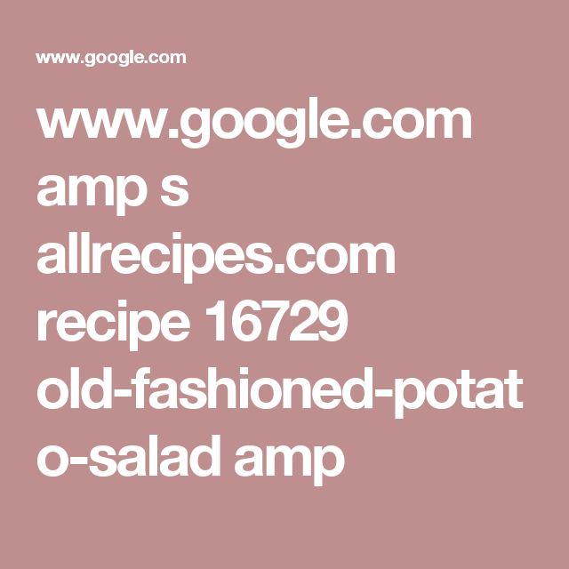 www.google.com amp s allrecipes.com recipe 16729 old-fashioned-potato-salad amp
