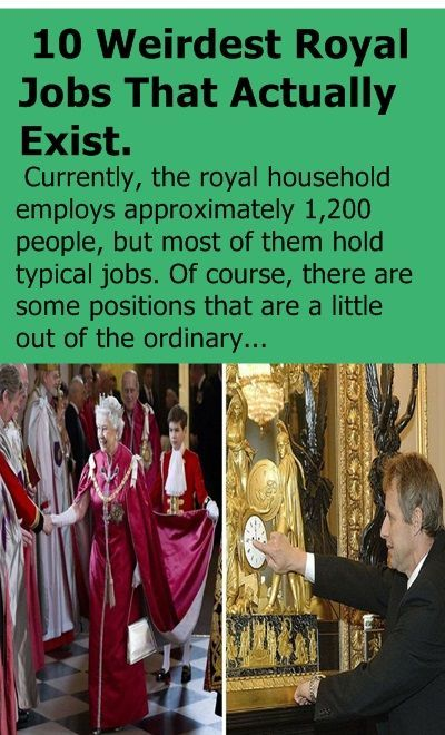 Here Are The  Weirdest Royal Jobs That Actually Exist To This Day Royal Jobs Royalpalace